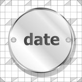 Word date on metallic button — Stock Photo