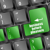 Business before pleasure button on computer keyboard key — Stock Photo