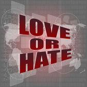 Milují nebo nenávidí slova na digitální dotykový displej rozhraní — Stock fotografie