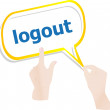 Hands push word logout on speech bubbles — Foto Stock