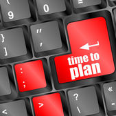 Time to plan concept with key on computer keyboard key — Stock Photo
