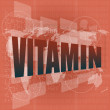 Word vitamin on digital screen — Stock Photo #33826295