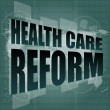 Health care reform word on touch screen, modern virtual technology background — Foto Stock