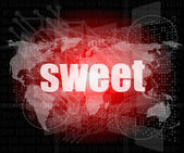 Sweet words on digital touch screen interface — Stock Photo
