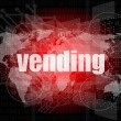 Business concept: vending words on digital screen, 3d — Stock Photo