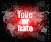 älska eller hata ord på digitala gränssnitt pekskärm — Stockfoto