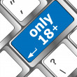 Only 18 plus button on keyboard with soft focus — Stock Photo #35132143