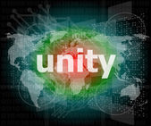 Unity text on digital touch screen - business concept — Stock Photo