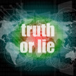 Truth or lie text on digital touch screen interface — Stock Photo