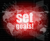 Business concept: words set goals on digital touch screen — Stock Photo