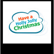 Holly jolly christmas holidays word on cloud, isolated photo frame — Stock Photo #37136577