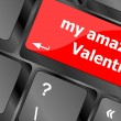 Computer keyboard key - my amazing Valentine — Stock Photo