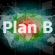 The word plan b on digital screen, business concept — Stock Photo