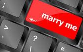 Wording Marry Me on computer keyboard key — Stock Photo