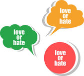 Love or hate word on modern banner design template. set of stickers, labels, tags, clouds — Stock Photo