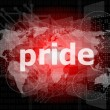 The word pride on business digital screen — Stock Photo