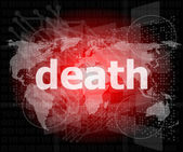 Social concept: words death on digital touch screen — Stock Photo