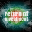 Stock Photo: Business concept: words return of investment on digital background