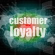 Marketing concept: words Customer loyalty on digital screen — Stock Photo