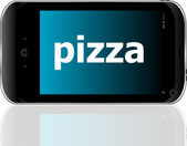 Pizza word on smart mobile phone, food concept — Stock Photo