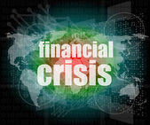 Finanční krize koncept - obchodní dotknete obrazovky — Stock fotografie