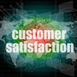 Marketing concept: words customer satisfaction on digital screen — Stock Photo