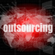 Job, work concept: words Outsourcing on digital screen, 3d — Stock Photo