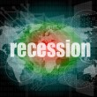 Business concept: words recession on digital screen, 3d — Stock Photo