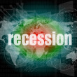 Stock Photo: Business concept: words recession on digital screen, 3d
