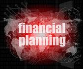 Podnikatelský koncept: slova, finanční plánování na digitální displej — Stock fotografie