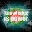 Education and learn concept: words knowledge is power on digital screen — 图库照片