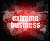 Extreme business woorden op digitale touchscreen — Stockfoto