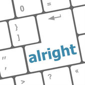 Computer keyboard button with alright word on it — Stock Photo