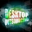 Desktop outsourcing word on digital touch screen — Stock Photo
