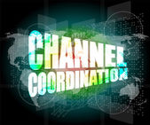 Channel coordination on digital touch screen, business concept — Foto de Stock