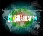 Consularization word on business digital touch screen — Stok fotoğraf
