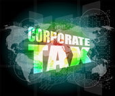 Corporate tax word on business digital screen — Zdjęcie stockowe