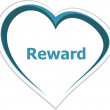 Stock Photo: Marketing concept, reward word on love heart