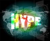Słowo hype na tle cyfrowy ekran z mapą świata — Zdjęcie stockowe