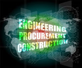 Engineering procurement construction word on business digital touch screen — Stock Photo