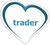 Business concept, trader word on love heart — Stock Photo