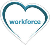 Business concept, workforce word on love heart — Stock Photo