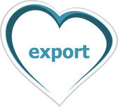 Marketing concept, export word on love heart — Stock Photo