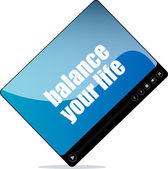 Video media player for web with balance your life words — Stock Photo