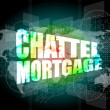 Marketing concept: words chattel mortgage on digital screen — Stock Photo