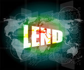 Business concept: word lend on digital screen — Stock Photo