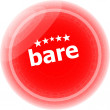 Bare word on stickers red button, business label — Stock Photo #46973461