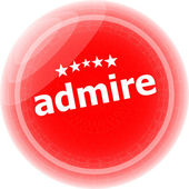Admire word red stickers, icon button, business concept — Stock Photo