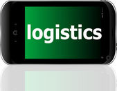 Smartphone with word logistics on display, business concept — Stock Photo