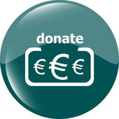 Donate sign icon. Euro eur symbol. shiny button. Modern UI website button — Stock Photo